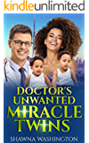 Doctor's Unwanted Miracle Twins - BWWM Romance (IR Love's Greatest Hits Book 2)