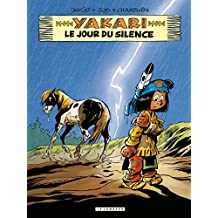 Yakari - Tome 39 - Le jour du silence (French Edition)