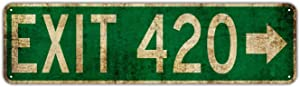 EXIT 420 Street Sign Vintage Rustic Retro 4x16 inch Tin Sign