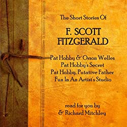 F Scott Fitzgerald: The Pat Hobby Stories
