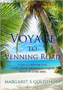 Book Voyage To Venning Road by Margaret S Goldthorp (2016-05-27)