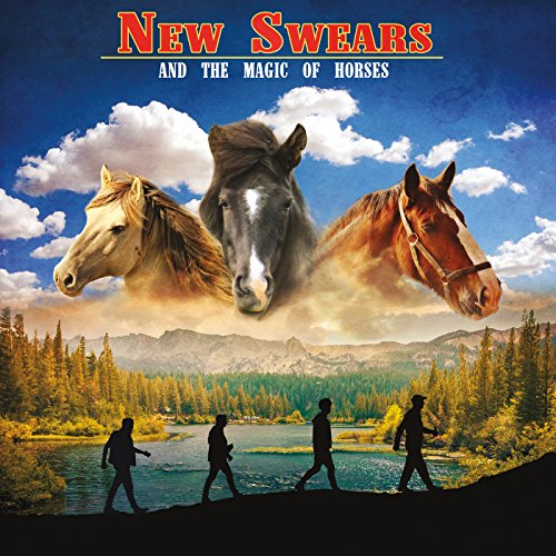 New Swears - And the Magic of Horses (2017) [WEB FLAC] Download