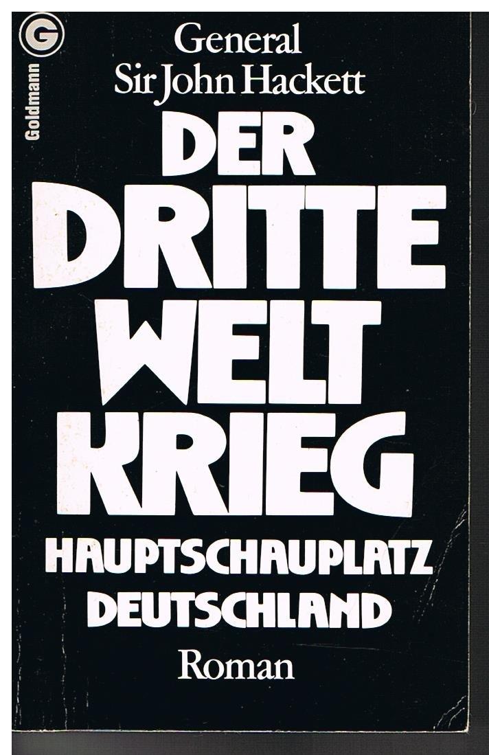 Der dritte Weltkrieg. Hauptschauplatz Deutschland