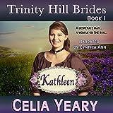 Kathleen: Trinity Hill Brides, Book 1