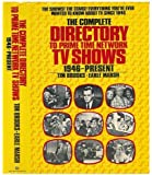 The Complete Directory to Prime Time Network TV Shows 1946-Present