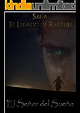 El legado de Rafthel: El señor del sueño