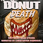 Donut Death: A Creepy Tale for Adults, Book 3 | Adam Strong