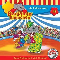 Benjamin als Zirkusclown (Benjamin Blümchen 45)