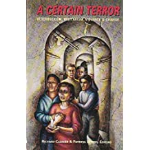 A Certain Terror: Heterosexism, Militarism, Violence and Change by Richard Cleave (1993-04-03)