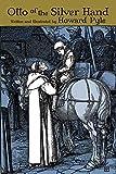 Otto of the Silver Hand (Dover Children's Classics)