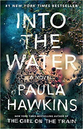 Amazon com: Into the Water: A Novel (9780735211223): Paula
