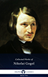 Delphi Complete Works of Nikolai Gogol (Illustrated) (English Edition)