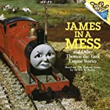 James in a Mess and Other Thomas the Tank Engine Stories, Rev. W. Awdry, 0679838953