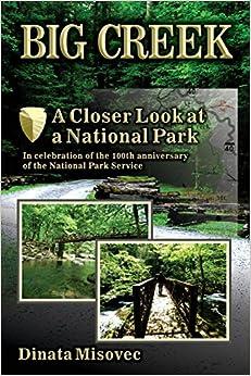 Big Creek: A Closer Look at a National Park