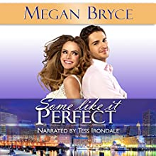 Some Like It Perfect: It's Only Temporary, Book 3 Audiobook by Megan Bryce Narrated by Tess Irondale