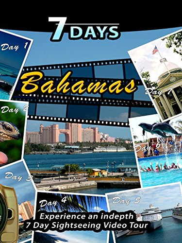 7 Days - Bahamas