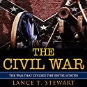 The Civil War: The War That Divided the United States Audiobook by Lance T. Stewart Narrated by Jim D. Johnston