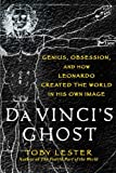 Image of Da Vinci's Ghost: Genius, Obsession, and How Leonardo Created the World in His Own Image