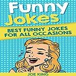 Funny Jokes: Best Funny Jokes for All Occasions | Joe King