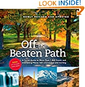 #8: Off the Beaten Path: A Travel Guide to More Than 1000 Scenic and Interesting Places Still Uncrowded and Inviting