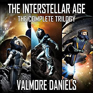 The Interstellar Age: The Complete Trilogy Hörbuch