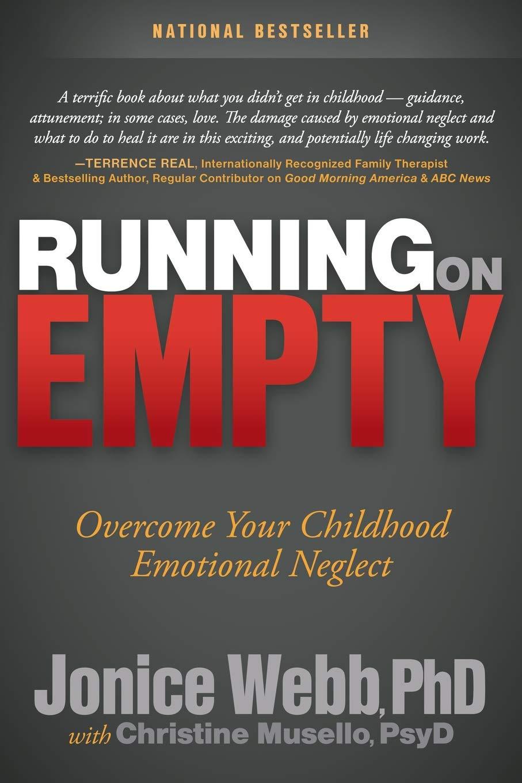 Amazon com: Running on Empty: Overcome Your Childhood