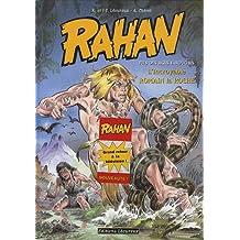 RAHAN T.11 : L'INCROYABLE ROMAIN LA ROCHE