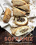 Soframiz: Vibrant Middle Eastern Recipes from Sofra Bakery and Cafe