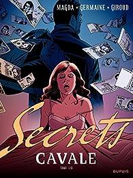 Secrets, Cavale - Tome 1 par Frank Giroud