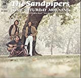 The Sandpipers Come Saturday Morning Featuring the Long and Winding Road, Song of Joy, the Wonder of You