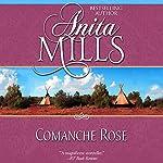 Comanche Rose | Anita Mills