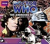 Doctor Who: The Androids Of Tara (Classic Audio Original)