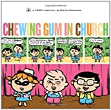 Chewing Gum in Church (Yikes!) (v. 4)