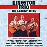 Kingston Trio  Greatest Hits