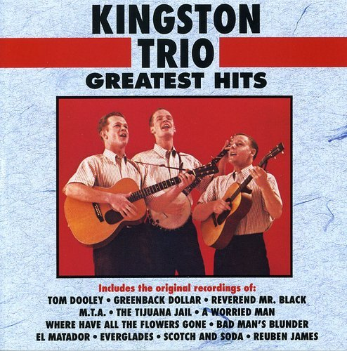 Price comparison product image Kingston Trio  Greatest Hits