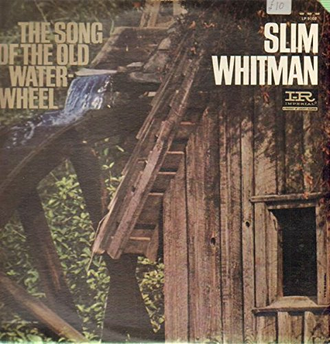 The Song of the Old Water-Wheel (1960, Imperial LP12102, Stereo)