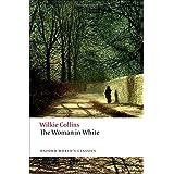 The Woman in White (Oxford World's Classics)