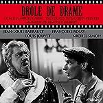 Drôle de drame tiré du film de Marcel Carné | Jacques Prévert