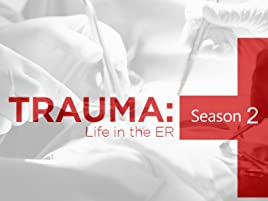 Amazon com: Watch Trauma Life in the ER Season 2 | Prime Video