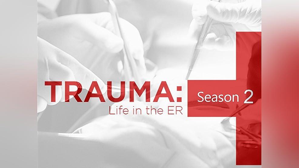 Trauma Life in the ER Season 2