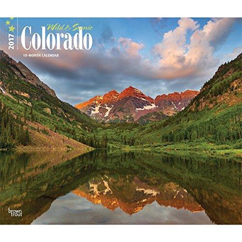 """Colorado, Wild & Scenic 2017 Deluxe Wall Calendar 12"""" x 12"""""""