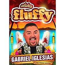 Gabriel Iglesias: Aloha Fluffy (2015)