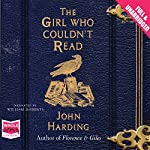 The Girl Who Couldn't Read | John Harding