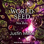 World Seed: New Rules: World Seed, Book 2 | Justin Miller