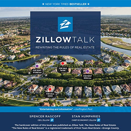 Zillow Talk: Rewriting the Rules of Real Estate