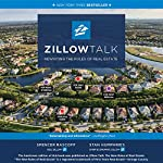 Zillow Talk: Rewriting the Rules of Real Estate | Stan Humphries,Spencer Rascoff
