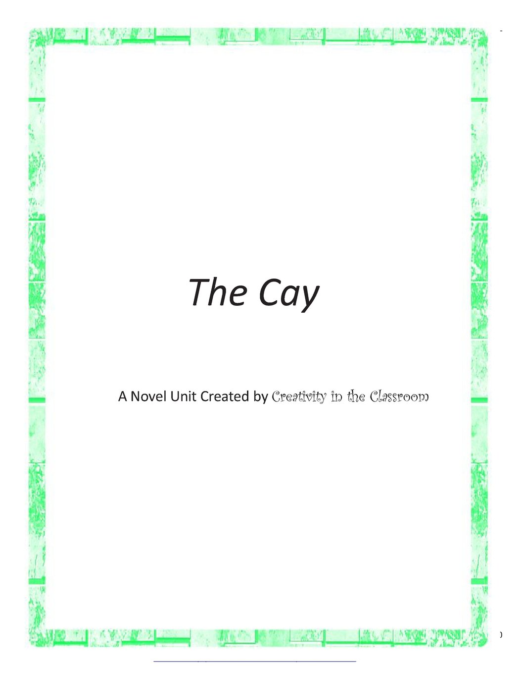Download The Cay: A Novel Unit Created by Creativity in the Classroom PDF