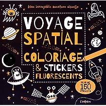 Voyage spatial : Coloriage et stickers fluorescents