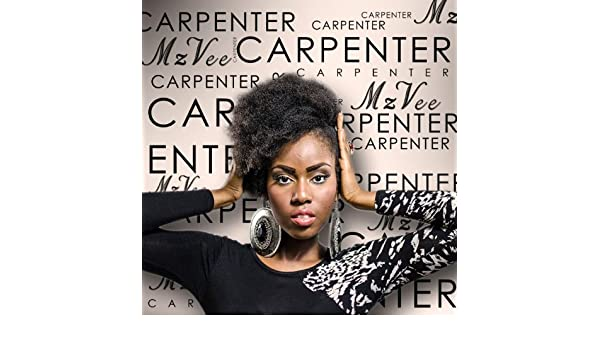 Carpenter by MzVee on Amazon Music - Amazon com