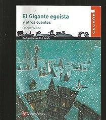 El Gigante egoísta y otros cuentos par Wilde
